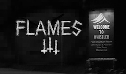 Flames 3: Slayerized Bikepunx, Whistler 2016 - Video