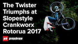 Just the Tip Slopestyle: Crankworx Rotorua 2017 - Video
