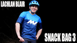Lachlan Blair, Snack Bag 3 - Video