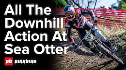 Full Downhill Highlights Video - Sea Otter 2017