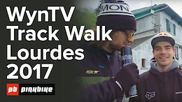 WynTV: Lourdes DH World Cup Track Walk