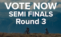 Vote Now: Bikester Ultimate Adventure Semi-Final
