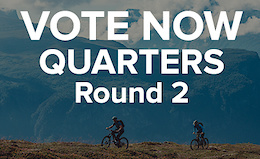 Vote Now: Bikester Ultimate Adventure Quarter-Final
