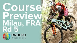 Enduro World Series Round 5 - Course Preview with Tracy Moseley