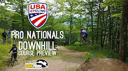 USAC Nationals: Pro Downhill Course Preview