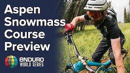 Course Preview Rd 6 - EWS Aspen 2017