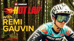 Remi Gauvin - The Inaugural Pinkbike Hot Lap