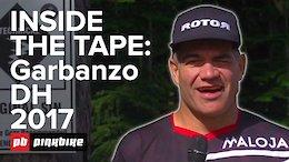Inside the Tape: RAW Garbanzo DH - Crankworx Whistler 2017