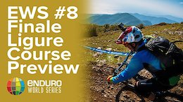Tons of Turns: Finale Ligure EWS Course Preview - Video
