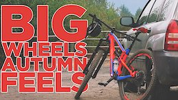 Big Wheels: Autumn Feels - Video