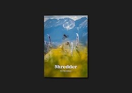 Shredder MTB Zine Issue 5 Out Now