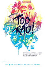 Too Rad - A Party you wont forget.