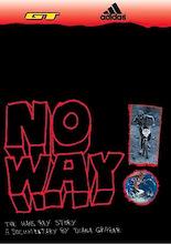 NO WAY!  The Hans Rey Story