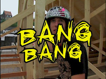 Bang Bang - A journey with Chase, McCaul, and the whole squad.