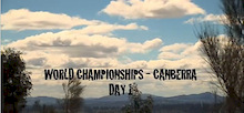 Canberra World Champs Day 1 - Practice