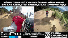 Every Trail in The Whistler Bike Park on The Camp of Champions iPhone App