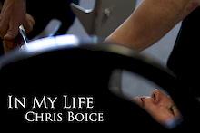 In My Life- Chris Boice
