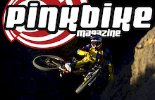 Pinkbike Magazine Launches - 1st Issue June 2011