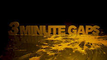 3 Minute Gaps - Available on iTunes