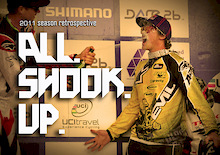 ALL SHOOK UP - 2011 WC Season Retrospective