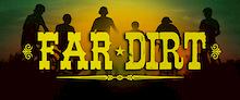Far Dirt - Movie