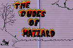 The Dudes of Hazzard Movie Part 3 - Video