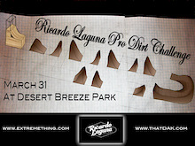 "ExtremeThing ""Ricardo Laguna Dirt Challenge"" March 31"