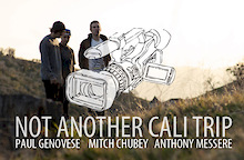 Not Another Cali Trip: The Video