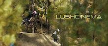Lush Cinema - Three Times Thursday