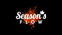 """Season's Flow"" - Official Trailer"