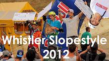 Video: Whistler Slopestyle 2012!