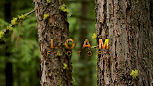 Video: Loam Factory with Mike Hopkins