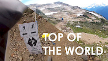 Top of The World - New Whistler Trail GoPro