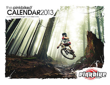2013 Pinkbike Calendars - On Sale Now