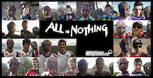 Video: All or Nothing - Full Length Premiere