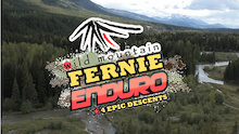 Video: Fernie Wild Mountain Enduro - Teaser