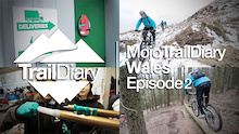 Video: Mojo Trail Diary, Wales Episode 2 - Special Guest Martyn Ashton