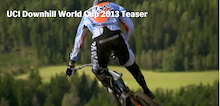 Video: UCI DH World Cup 2013 Teaser