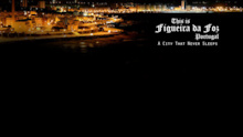 Video: This is Figueira da Foz