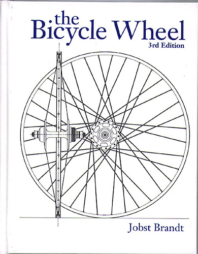 The Bicycle Wheel Jobst Brandt Vernon Felton