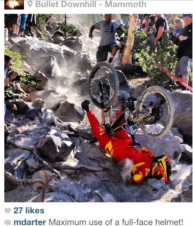 This was taken during my winning race run at the Mammoth Kamikaze Bike Games ProGRT... Ass over tea kettle out of the rock garden after losing speed and this amazing photo as well as some back pain and a few broken ribs was the result. PC Michael Darter 2013
