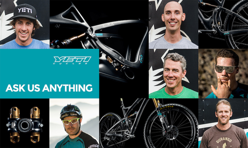 FINISHED: Yeti Cycles - Ask Us Anything - Pinkbike