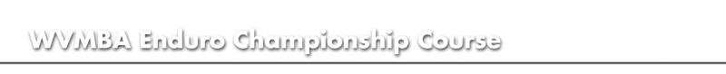 West Virginia Mountain Association Enduro Series Championships