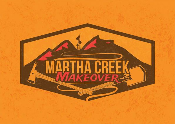 The Martha Creek Makeover
