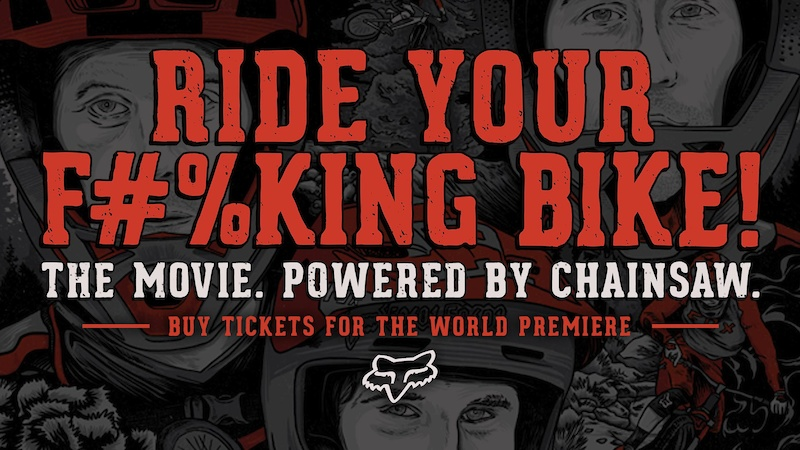 World Premiere: Ride Your F#%king Bike – The Movie. Buy Your Tickets