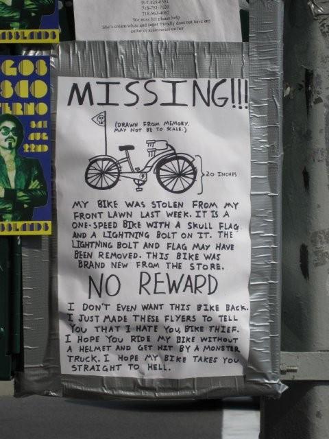 Found on internet and agree 'Die bike thief, Die!!