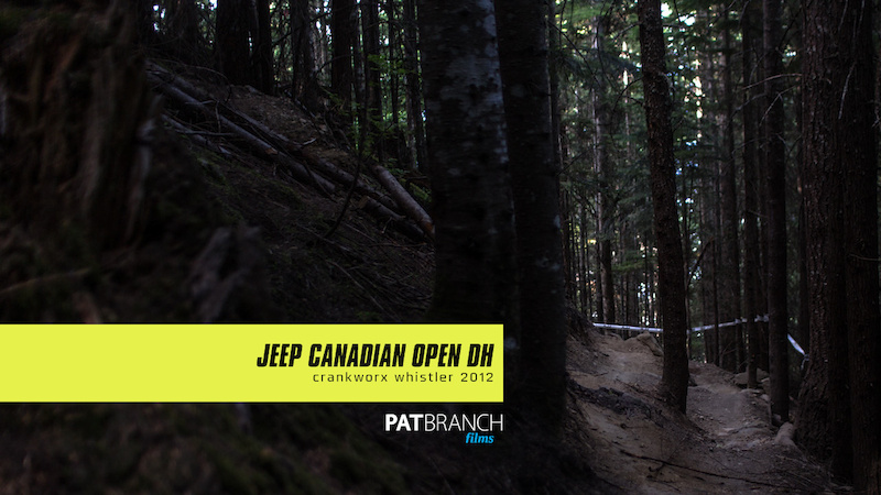 2012 Jeep Canadian Open DH at Crankworx Whistler