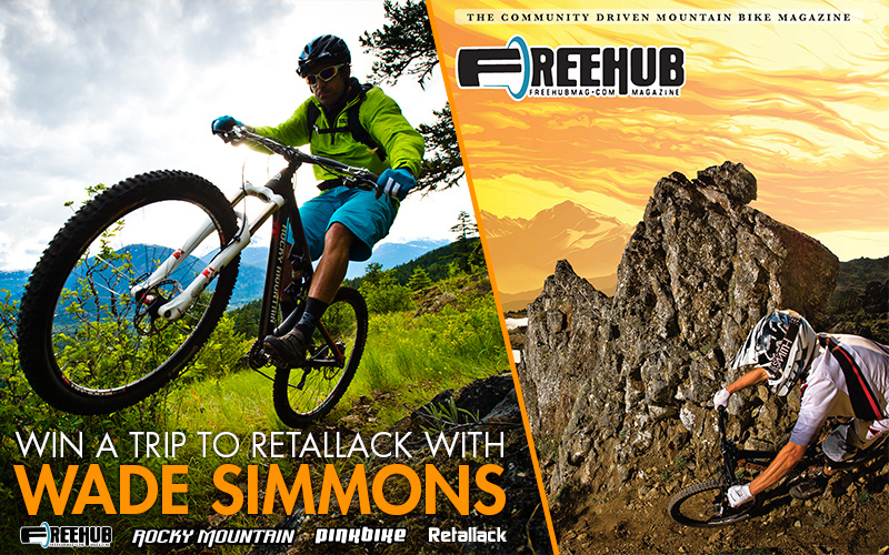 Win a trip to Retallack with Wade Simmnons Subscribe at http freehubmag.com merchandise