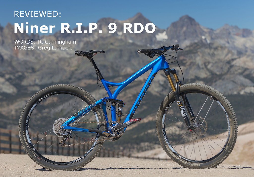 Niner R.I.P. 9 RDO 2014