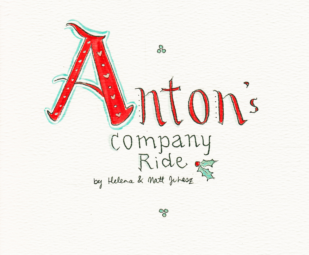 Anton s Company Ride - by Helena Juhasz Front Cover